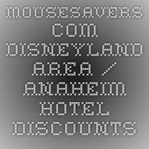 $57+ Anaheim Hotels: AAA, Senior, Military & Cheap Rates