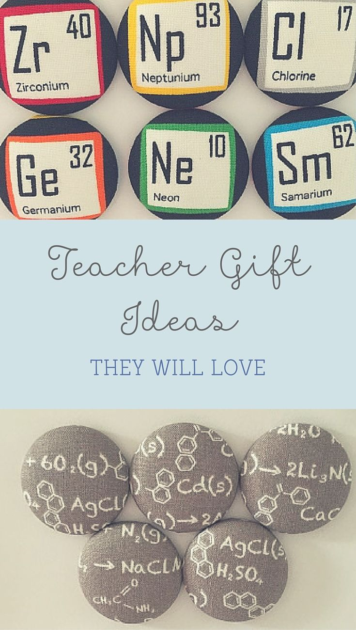 Fun and Quirky Teacher Gifts. Need something different for end of term gifts - super cute button magnets will brighten up any teachers fridge or pinboard! Periodic Table Elements or Chemistry Button Fridge Magnets set of 6 in gift tin.