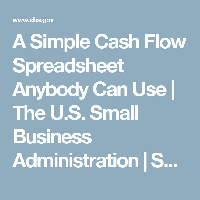 A Simple Cash Flow Spreadsheet Anybody Can Use | The U.S. Small Business Administration | SBA.gov