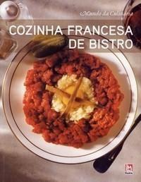 Cozinha Francesa de Bistro - Col. Mundo da Culinária