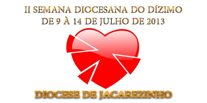 Segunda Semana Diocesana do Dízimo - http://projac.com.br/noticias-cultura/segunda-semana-diocesana-do-dizimo.html