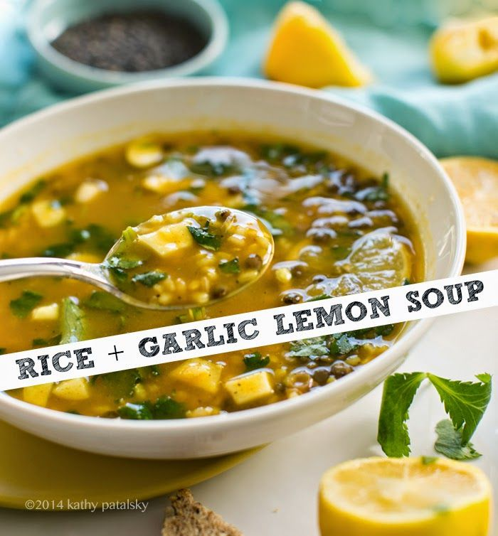 Rice, Spring Meals, Garlic Rice, Lemon Soups, Garlic Lemon, Lemon ...