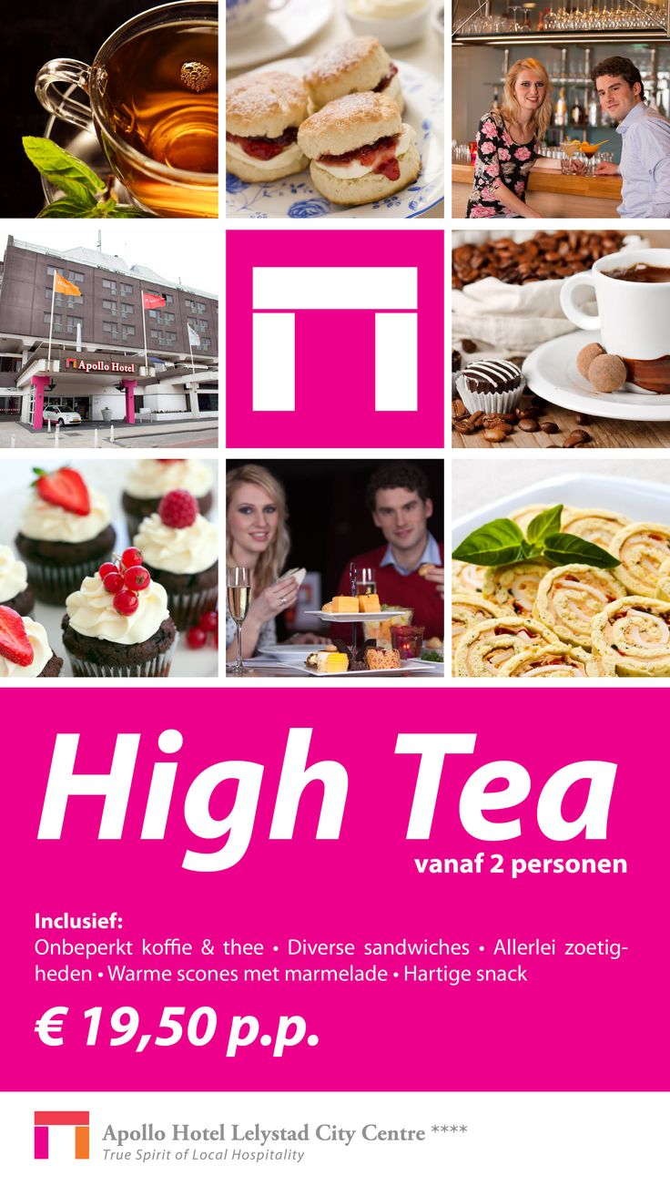 HIGH TEA, Onbeperkt koffie & thee, Diverse sandwiches, Allerlei zoetigheden, Warme scones met marmelade, Hartige snackVanaf 2 pers, €19,50 pp. Apollo Hotel #Lelystad City Centre