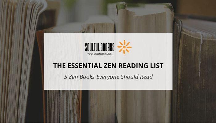 The Essential Zen Reading List - 5 Best Zen Books