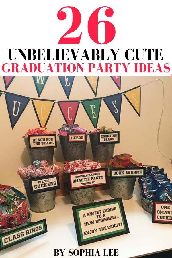 26 Insanely Creative High School Graduation Party Ideas