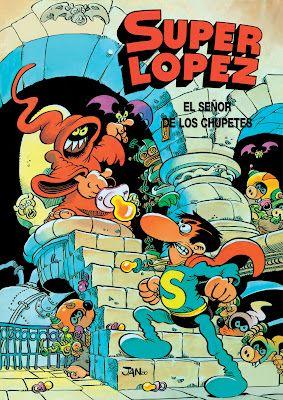 Superlopez: El Señor de los Chupetes