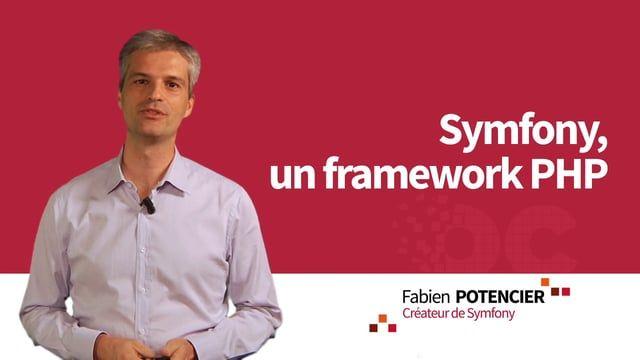 Symfony est l'un des frameworks de développement PHP les plus populaires et les plus dynamiques au monde (et il a été créé par un Français !). Apprenez à l'utiliser pas à pas.