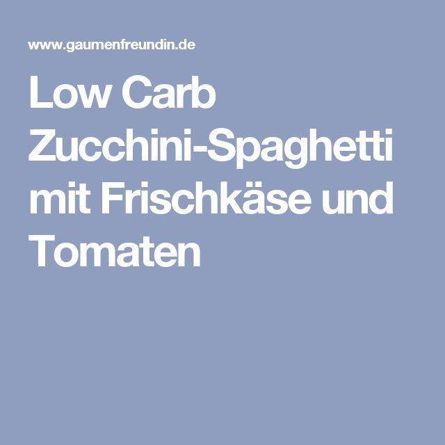 Low Carb Zucchini-Spaghetti mit Frischkäse und Tomaten