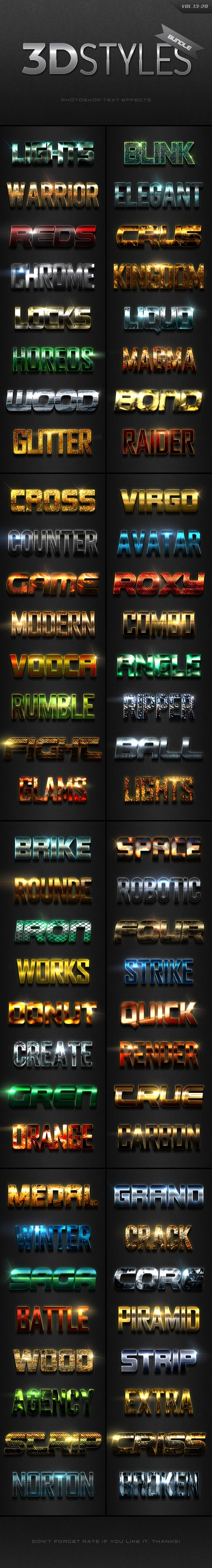 3D Photoshop Text Effects Vol.18 With high quality and premium effects can produce the effect of a more perfect and interesting to all your texts and all style effects work only with one click....