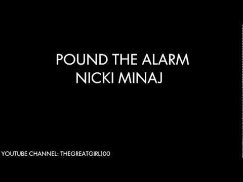 Nicki Minaj - Pound The Alarm Lyrics