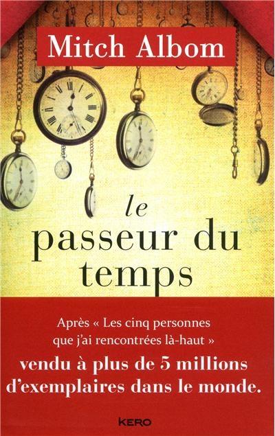 Le Bouquinovore: Le Passeur du Temps, Mitch Albom