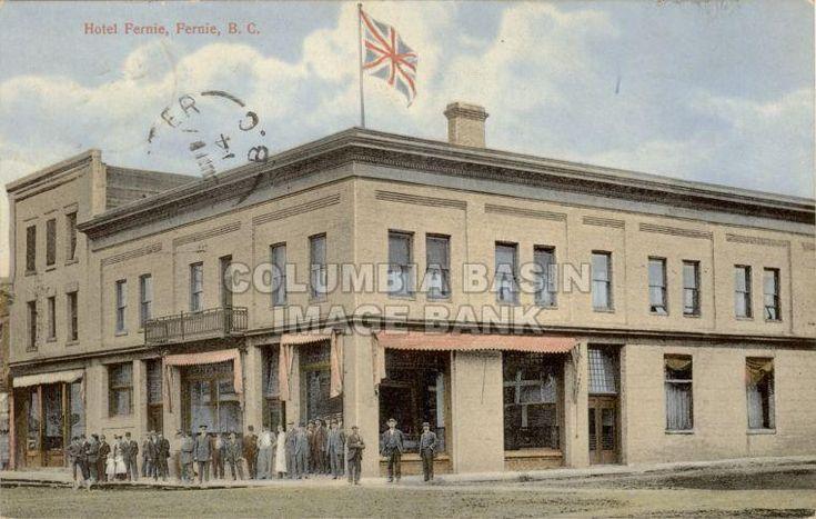 Fernie Hotel in Fernie BC, 1914.