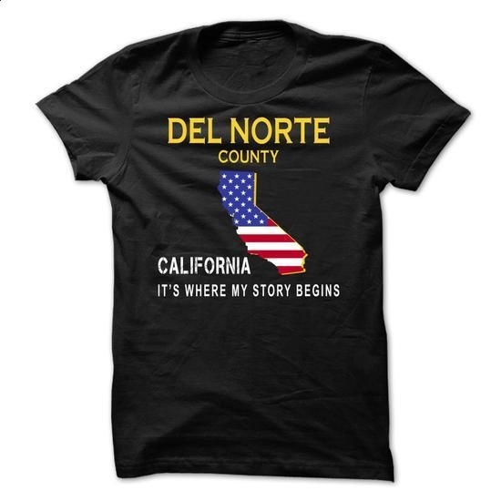 DEL NORTE - Its Where My Story Begins - #sweater outfits #sweater refashion. BUY NOW => https://www.sunfrog.com/States/DEL-NORTE--Its-Where-My-Story-Begins-rzqud.html?68278