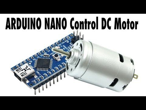 How To Use Dc Motor With Arduino Nano Youtube Arduino Arduino Programming Motor