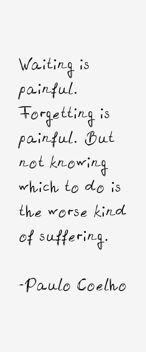 Paulo Coelho Quotes                                                                                                                                                                                 Mais