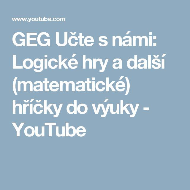 GEG Učte s námi: Logické hry a další (matematické) hříčky do výuky - YouTube