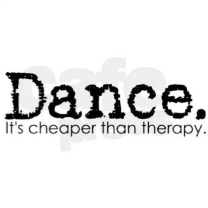 Cheaper than therapy.