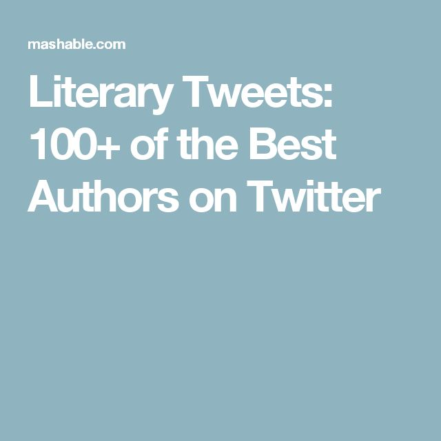 Literary Tweets: 100+ of the Best Authors on Twitter