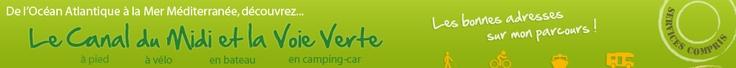 Le Canal du Midi et la Voie Verte - Le Canal du Midi à vélo : Balade à vélo, croisière en péniche et location de bateaux, promenade à pied, en camping-car. Toutes les adresses sur le Canal (...)