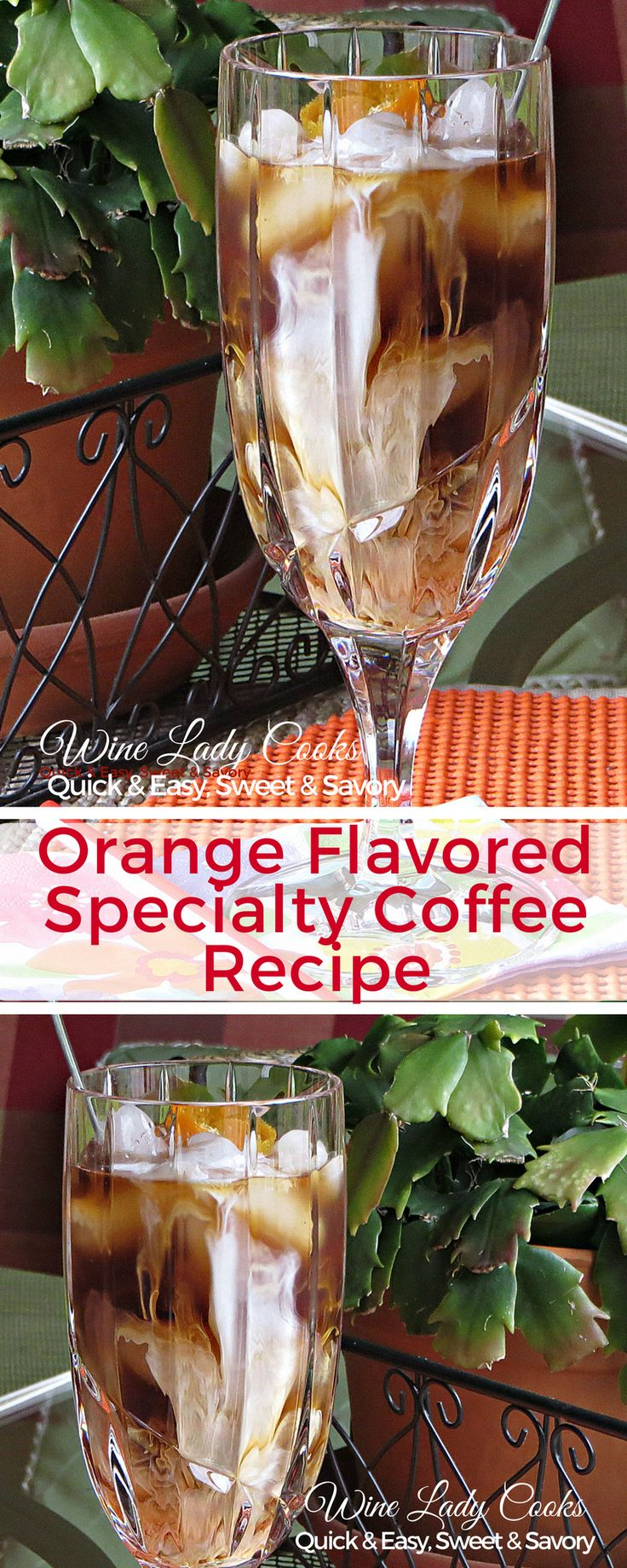 Orange Flavored Specialty Coffee Recipe can be served hot, or cold. A delicious specialty coffee to add to your brunch menu, Mother's Day or Father's Day. Click thru for easy recipe. #coffee #drinks #icedcoffee #orangeflavored #coffee