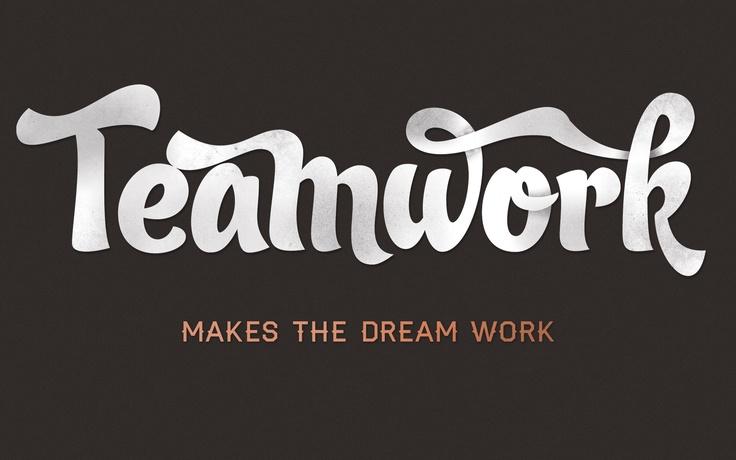 Team work makes a dream work