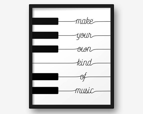 Printable Poster Make Your Own Kind Of Music Black White Etsy Music Wall Art Poster Making Posters Printable