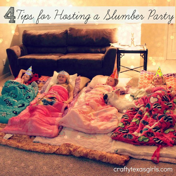 4 Tips for Hosting a Slumber Party
