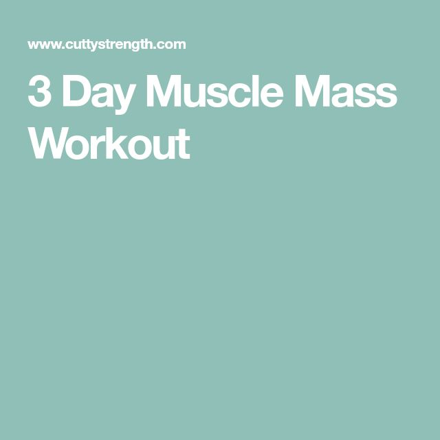 Best  Muscle Mass Workout Ideas On   Muscle Mass