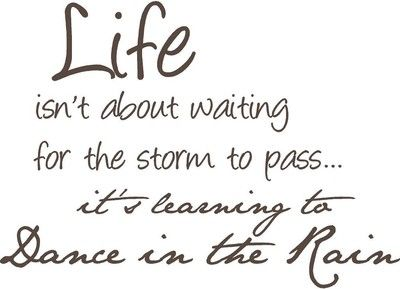 Dancing in the rainDancing, Life, Lets Dance, Quotes Inspiration, Dance Quotes, So True, Favorite Quotes, Inspiration Quotes, Rain