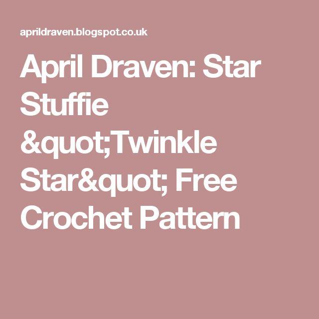 """April Draven: Star Stuffie """"Twinkle Star"""" Free Crochet Pattern"""