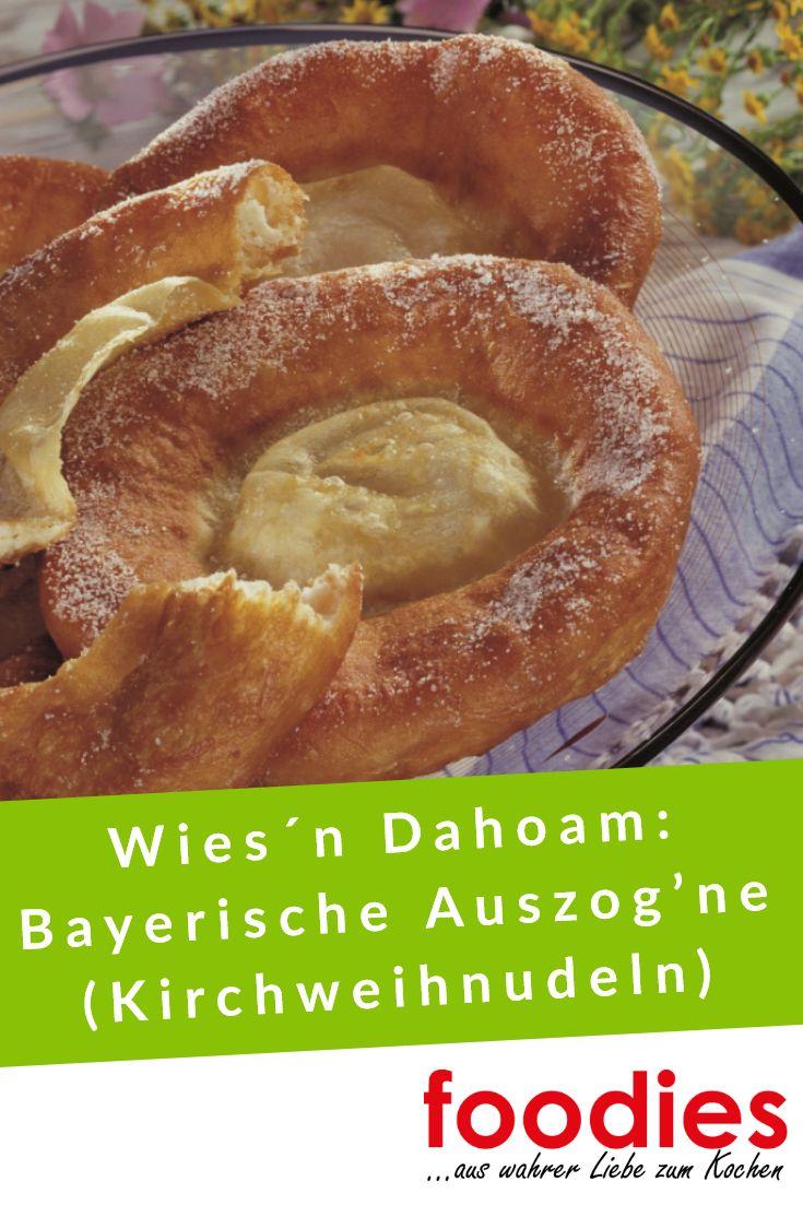 Wies´n Dahoam: Bayerische Auszog'ne (Kirchweihnudeln)