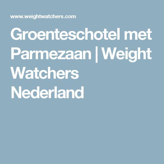 Groenteschotel met Parmezaan | Weight Watchers Nederland