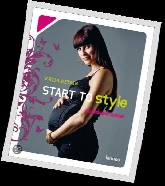Start to style voor bolle buikjes - Katja Retsin - 9789020985498. Modeadviezen voor zwangere vrouwen. GRATIS VERZENDING - BESTELLEN BIJ TOPBOOKS VIA BOL OF VERDER LEZEN? KLIK OP BOVENSTAANDE FOTO!