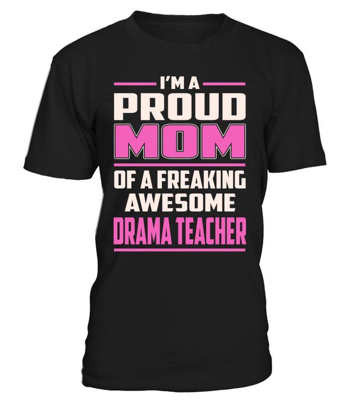 Drama Teacher Proud MOM Job Title T-Shirt #DramaTeacher