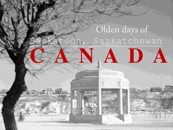 Olden days of Saskatoon, Saskatchewan Canada