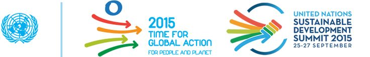 United Nations Sustainable Development Summit September 2015 - building upon the 1990 Millennial Goals!!!