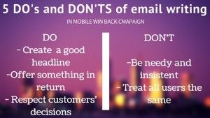 Mobile Marketing Automation | 5 DO's and DON'TS of mobile win back email campaign  #CRMforMobile #MobileMarketingAutomation #MobileMarketing #MarketingAutomation #email #winBack