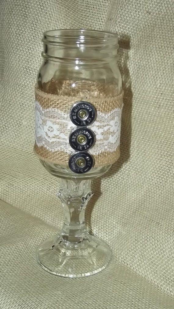 Country mason jar rustic hunting shotgun shell redneck burlap lace barn redneck wine glass wedding toasting glass on Etsy, $12.00