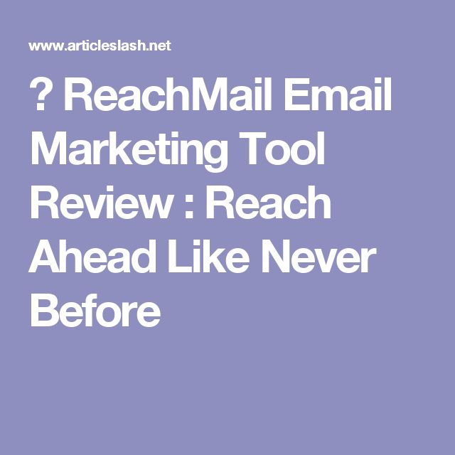 ✅ ReachMail Email Marketing Tool Review : Reach Ahead Like Never Before