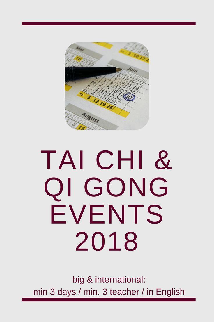 big and international Qi Gong & Tai Chi events 2018 . #taichi #qigong #taichiforbeginners #qigongforbeginners #pushhands #tuishou #taichievents #taichiworkshops