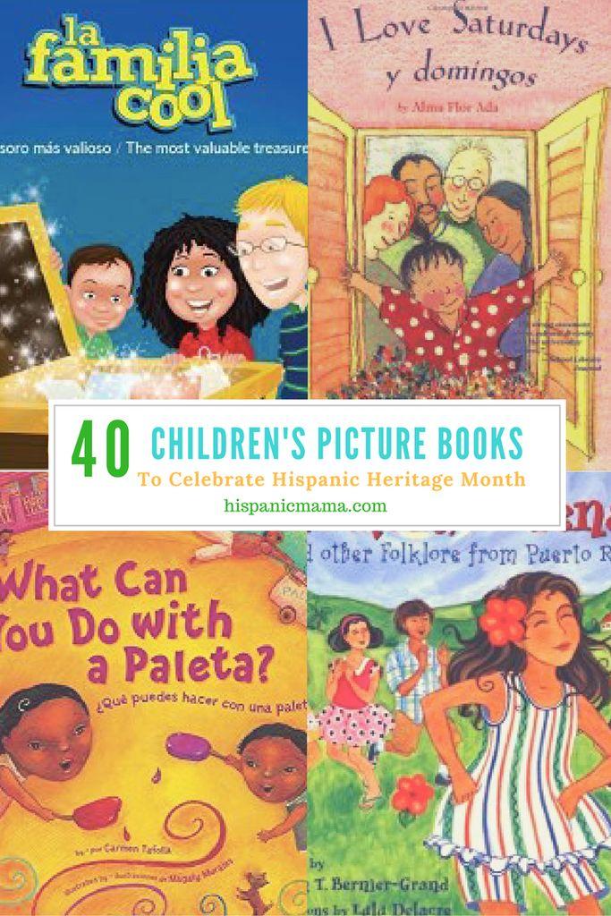 Top 40 Children's Picture Books to Celebrate Hispanic Heritage Month