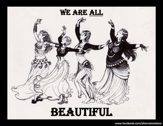 We Are All Beautiful 8 x 10 Body-Positive Tribal Fusion Bellydance Art by visually-impaired/blind artist, courtesy of alternatevisions $15.00