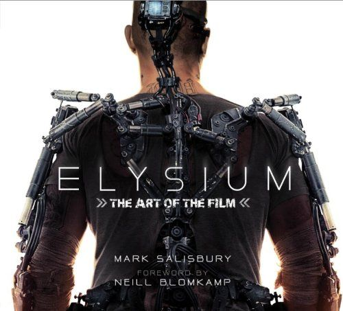 A review of Elysium: The Art of the Film