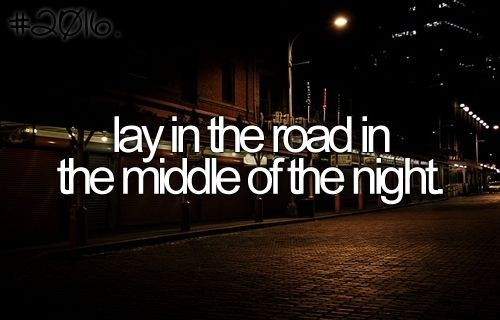 .The Roads, The Notebooks, Before I Die, Summer Lists, Summer Buckets Lists, The Buckets Lists, Summer Night, Street Lights, Things To Do
