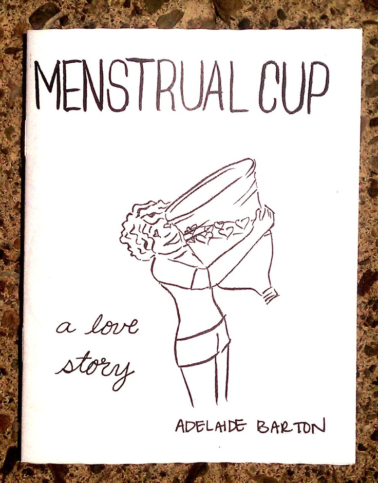 Menstrual Cup: a love story (zine)