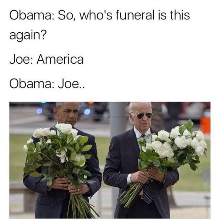 """Never let Obama and Joe Biden memes die"""