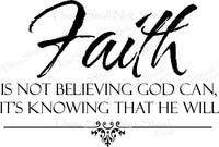Inspirational Wall Quote - Faith is Believing