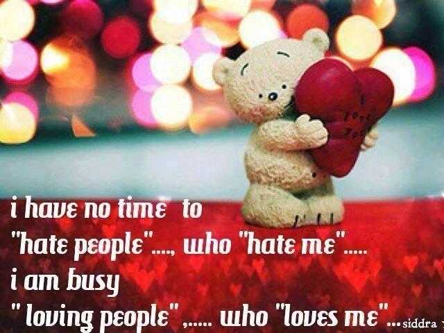 """Non ho tempo per """"odiare persone"""" che """"odiano me"""" ... Sono impegnata ad """"amare persone"""" che """"amano me"""""""