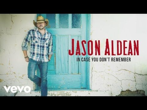 Jason Aldean - In Case You Don't Remember (Audio) - YouTube