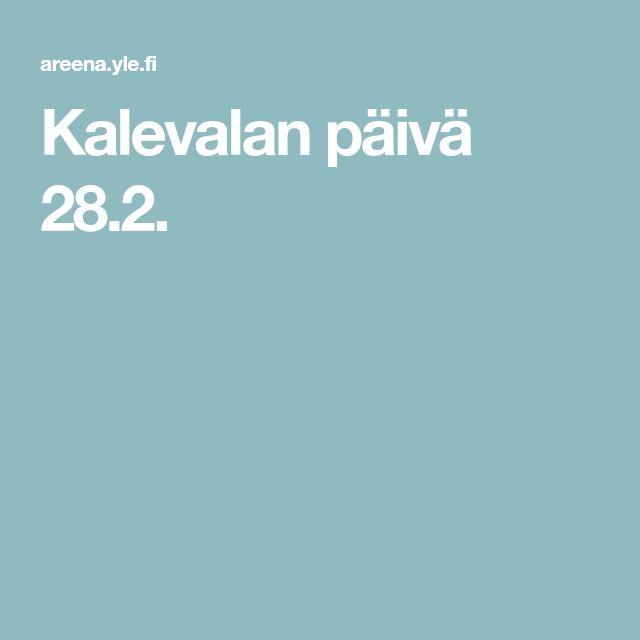 Kalevalan päivä 28.2.